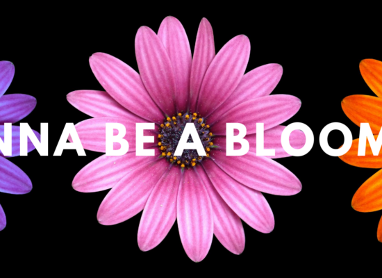 Wanna be a bloomer